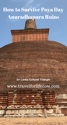Anuradhapura Ruins are a must see in Sri Lanka. Learn about the Anuradhapura Kingdom and what to do on Poya Day when all of Sri Lanka is there too. #travelforlifenow #srilanka #Anuradhapura