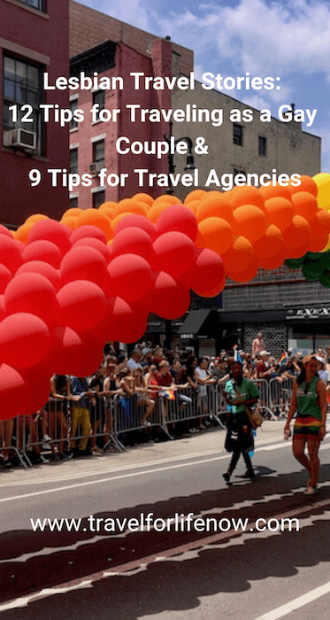 Lesbian Stories from around the world. 72 countries criminalize LBGTQ+ lives. 12 Tips for safe travel as a gay couple and 9 tips for Travel Professionals #travelforlifenow #LGBTQTravelers