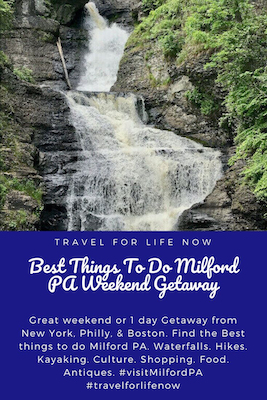 Great weekend or 1 day Getaway from New York, Philly, & Boston. Find the Best things to do Milford PA. Waterfalls. Hikes. Kayaking. Culture. Shopping. Food. Antiques. #visitMilfordPA #travelforlifenow